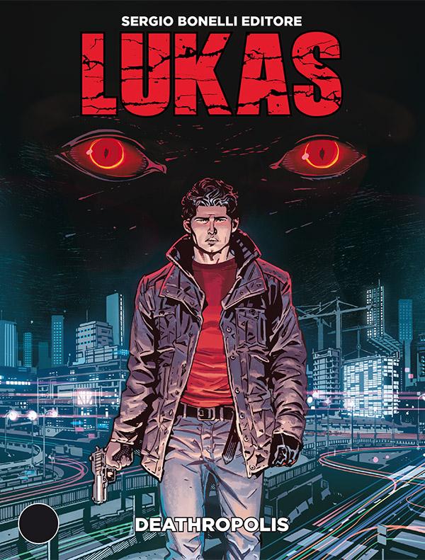 Lukas, il nuovo urban fantasy targato Bonelli thumbnail