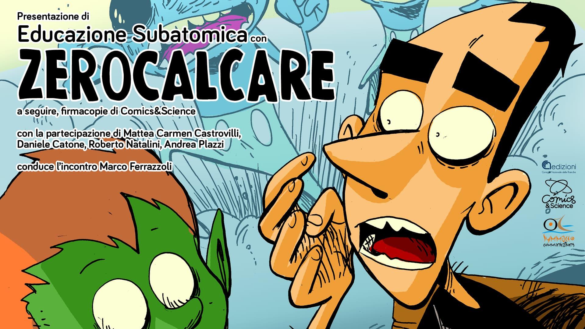 """""""Educazione subatomica"""": un incontro al CNR per presentare il fumetto di Zerocalcare thumbnail"""