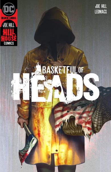Basketfulofheads-joe-hill-dc