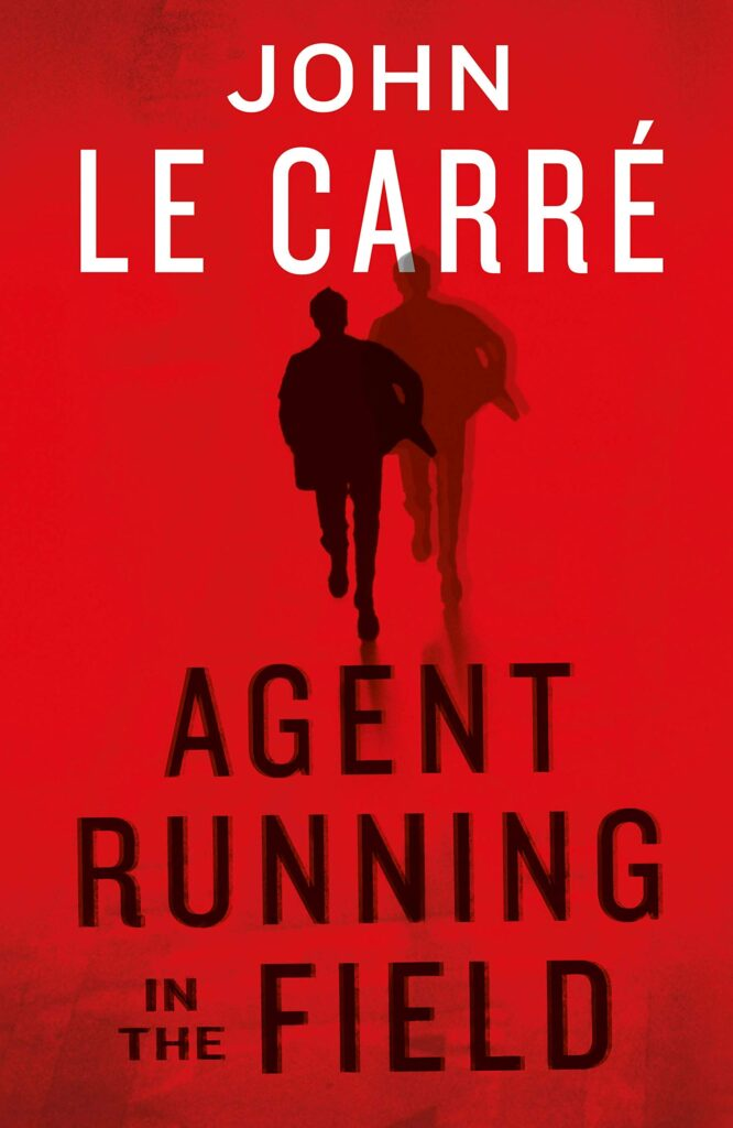 John-Le-Carré-Agent-running-in-the-field-cover-John-Le-Carré