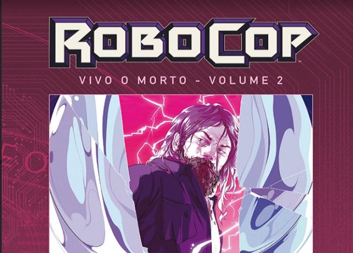 Robocop - Vivo o Morto: il secondo volume in uscita il 5 settembre thumbnail
