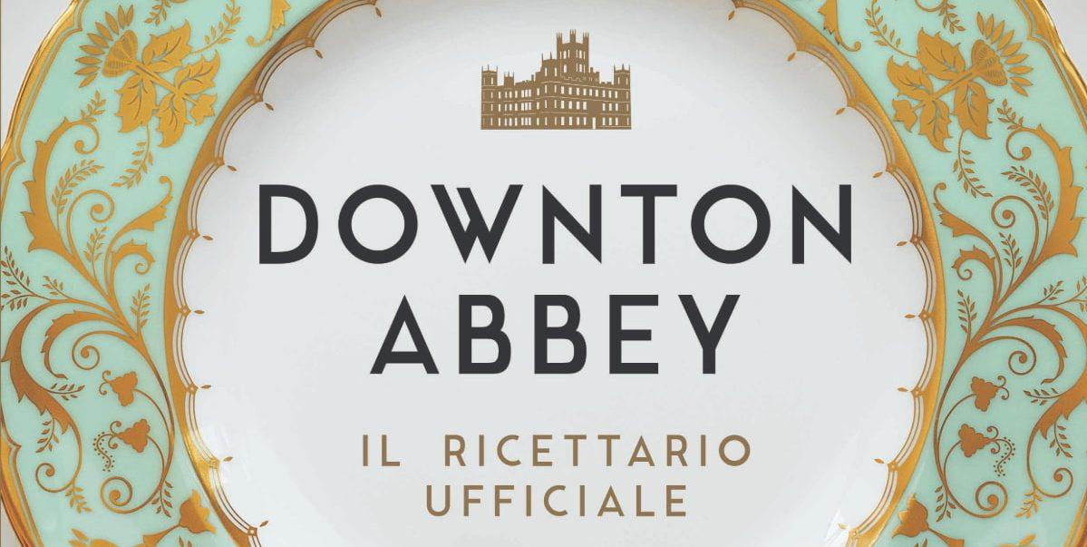 Panini Comics annuncia Downton Abbey - Il ricettario ufficiale thumbnail