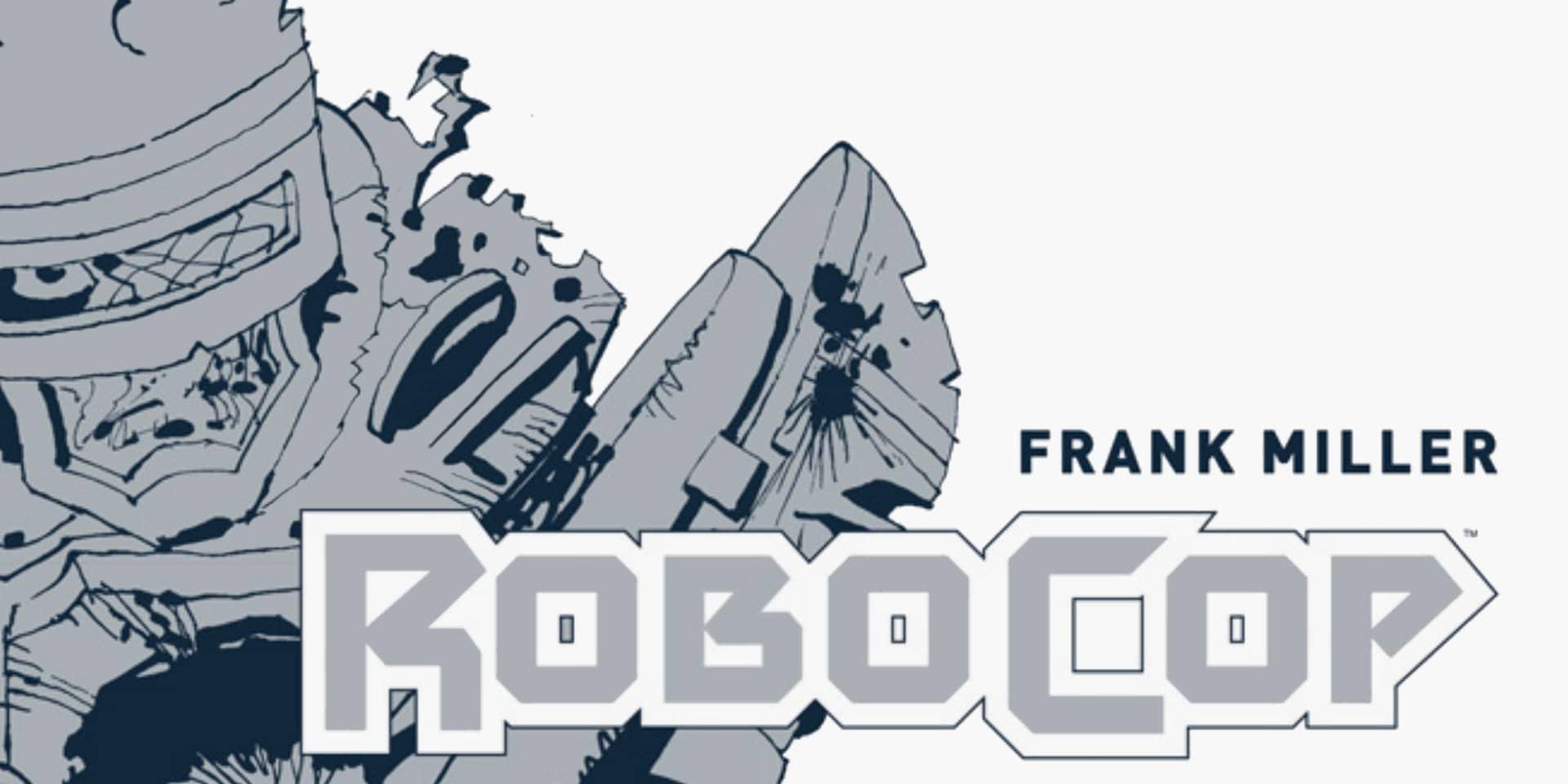 Frank Miller Robocop – Edizione Definitiva, il volume con le sceneggiature di Miller thumbnail