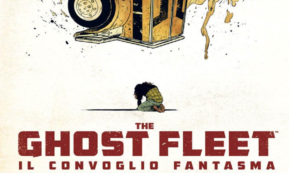 The Ghost Fleet, Il convoglio Fantasma è ora disponibile thumbnail