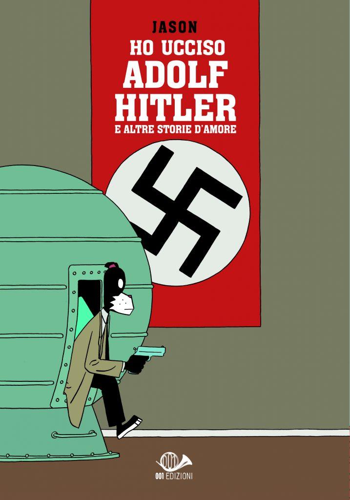 Ho ucciso Adolf Hitler e altre storie d'amore Jason