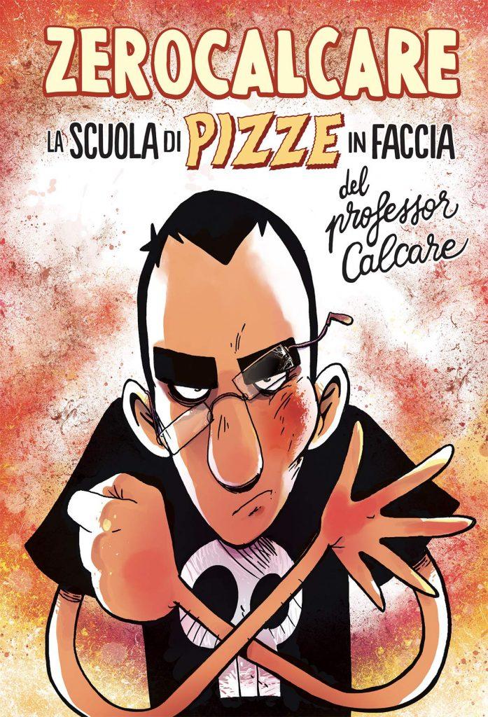 La scuola di pizze in faccia del professor Calcare quali fumetti regalare