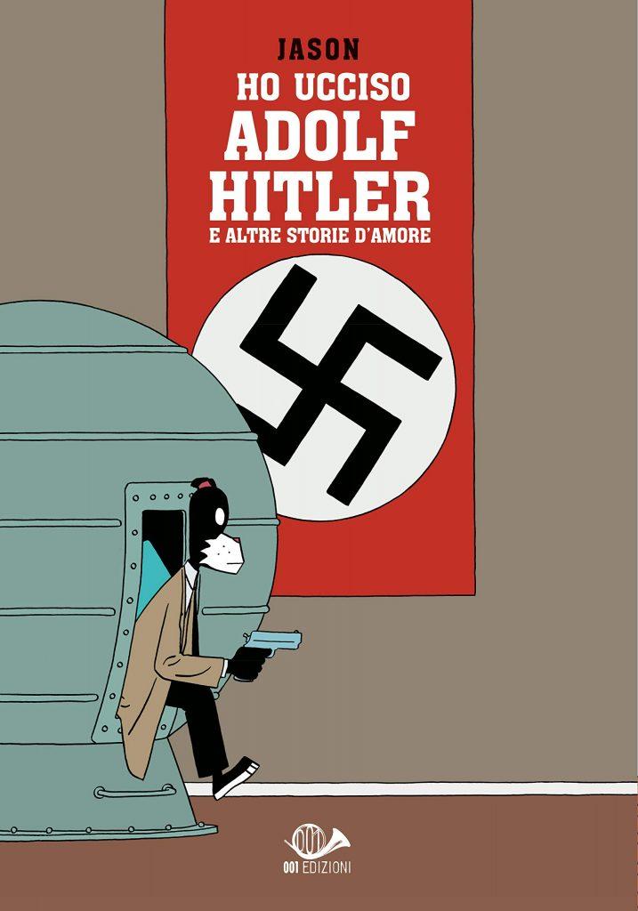 Quali fumetti regalare Jason Ho ucciso Hitler e altre storie d'amore