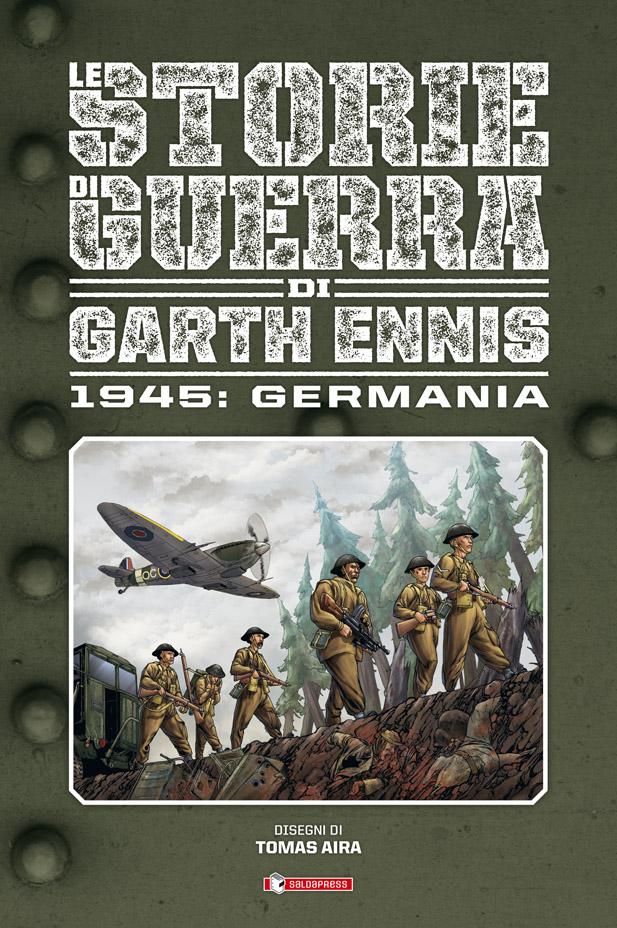 Le storie di guerra di Garth Ennis Germania 1945