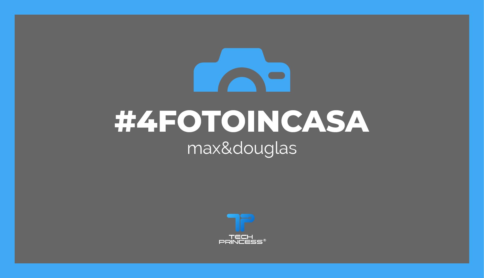#4fotoincasa, la sfida lanciata da Tech Princess e max&douglas thumbnail