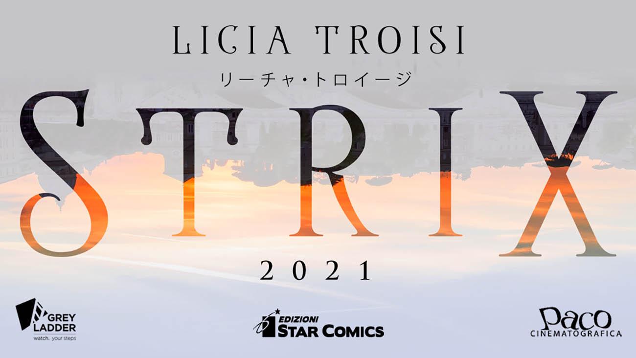 Strix, il nuovo progetto multimediale di Licia Troisi thumbnail