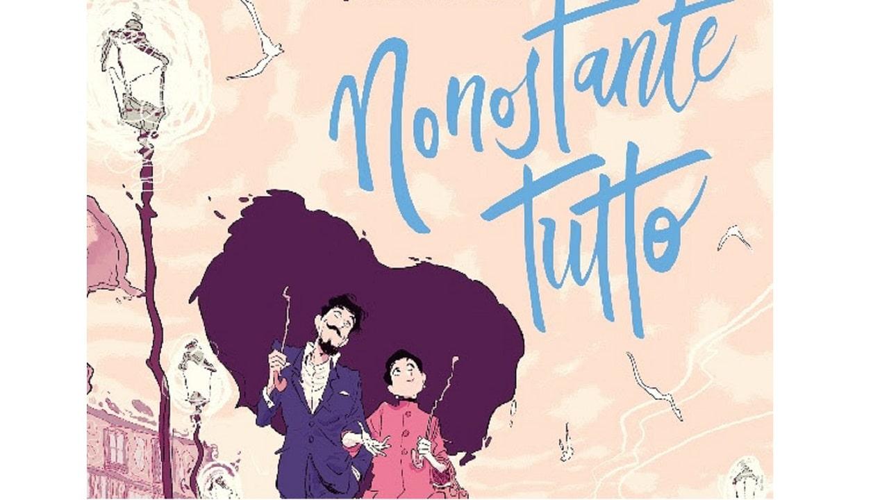Nonostante Tutto, la storia d'amore al contrario di Jordi Lafebre thumbnail