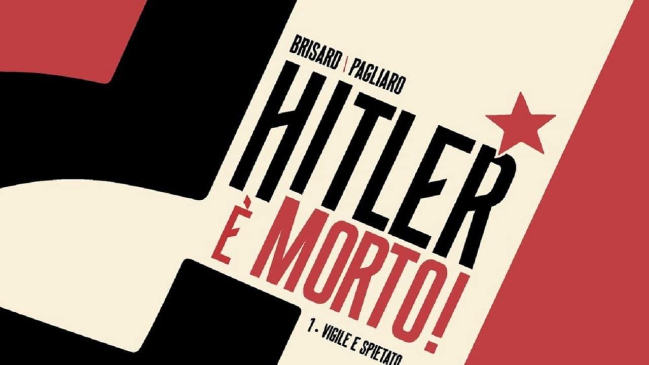 Il primo volume di Hitler è morto arriva a giugno thumbnail
