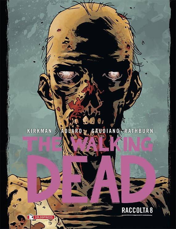The Walking Dead Raccolta Volume 8, disponibile il fumetto.