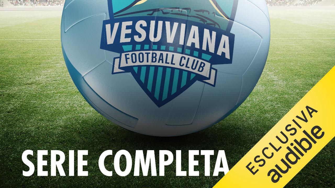 Vesuviana Football Club su Audible in esclusiva  - In arrivo il podcast! thumbnail