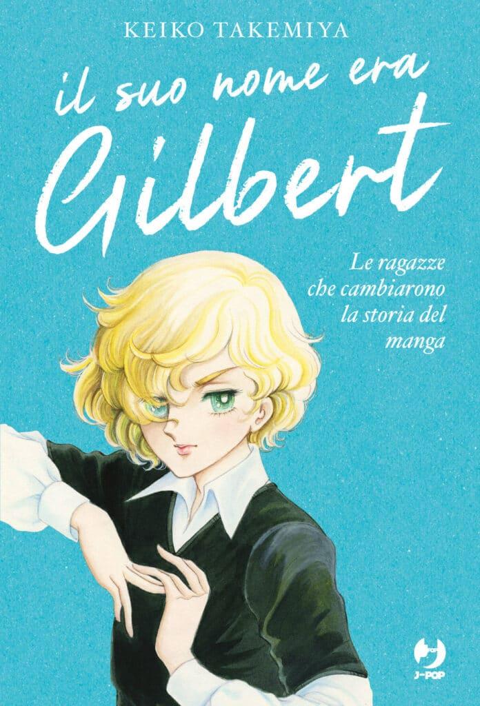 Il Suo Nome era Gilbert