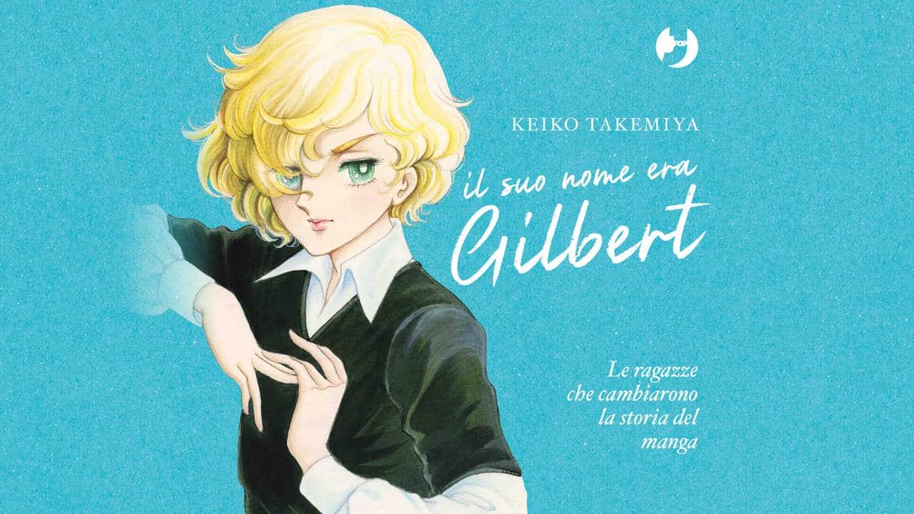 Il Suo Nome era Gilbert – Le ragazze che cambiarono la storia del manga è in arrivo thumbnail