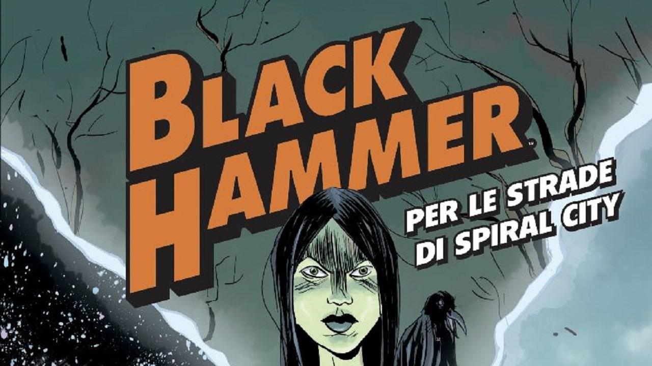 Black Hammer - Per le strade di Spiral City: la storia si espande thumbnail
